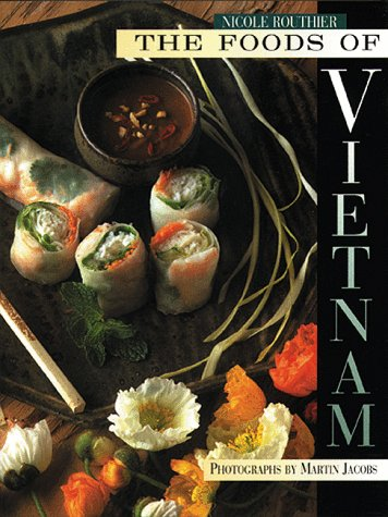 Foods of Vietnam, The: Routhier