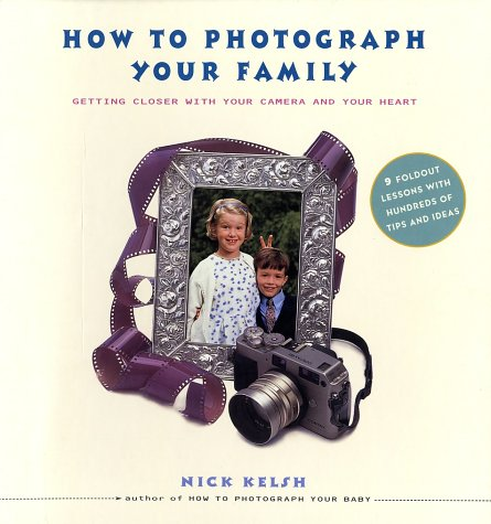 9781556709807: How to Photograph Your Family
