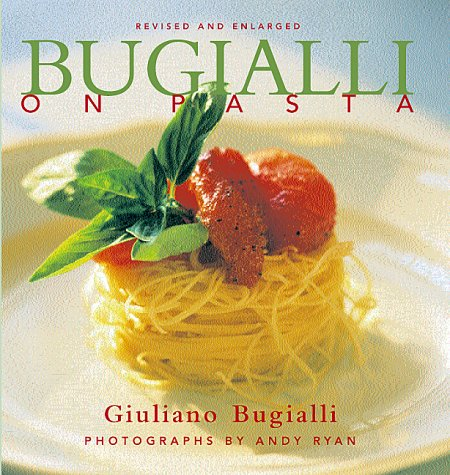 9781556709845: Bugialli on Pasta