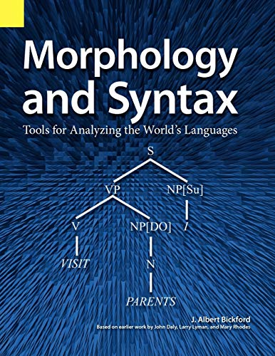 9781556710476: Morphology and Syntax: Tools for Analyzing the World's Languages