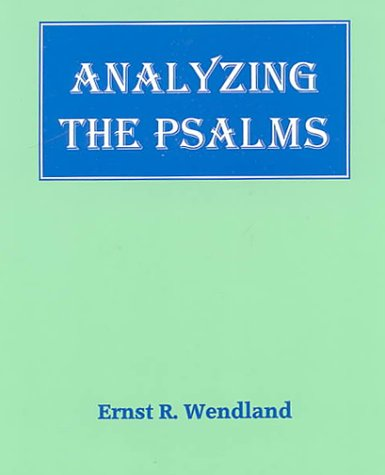 9781556710605: Analyzing the Psalms: With Exercises for Bible Students and Translators