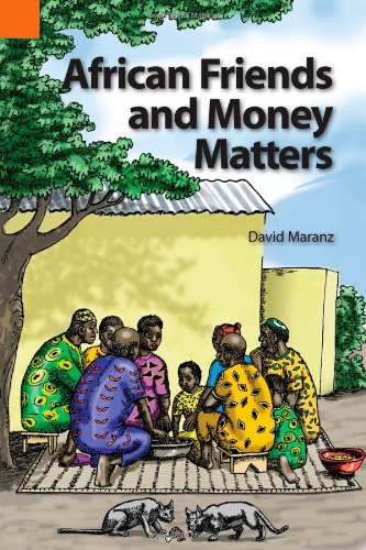 9781556711176: African Friends and Money Matters: Observations from Africa (Publications in Ethnography, Vol. 37)