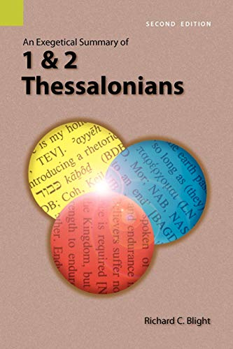 9781556712005: An Exegetical Summary of 1 and 2 Thessalonians, Second edition