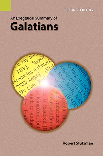 An Exegetical Summary of Galatians, 2nd Edition: Robert Stutzman