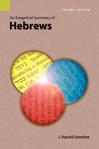 9781556712098: An Exegetical Summary of Hebrews, Second edition
