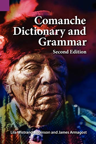 9781556713309: Comanche Dictionary and Grammar, Second Edition