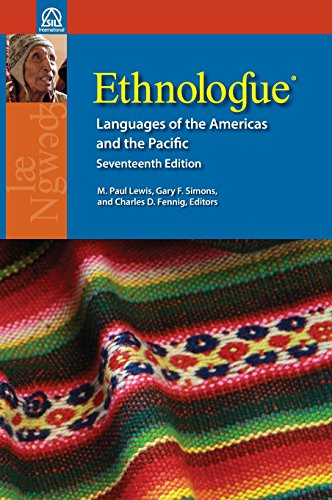 9781556713699: Ethnologue: Languages of the Americas and the Pacific, 17th Edition