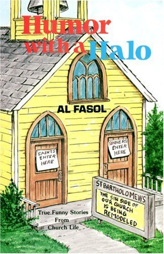 Humor With A Halo: Al Fasol