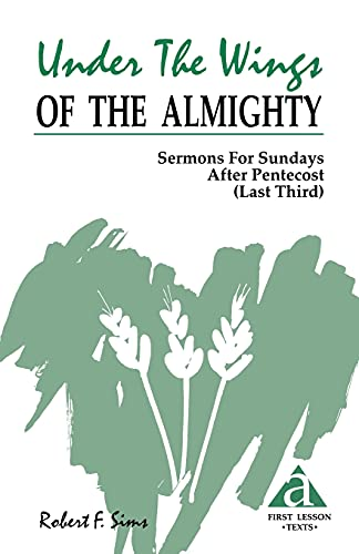 9781556734328: Under The Wings Of The Almighty (Last Third Cycle a First Lesson Texts)