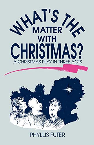 9781556734595: What's The Matter With Christmas?