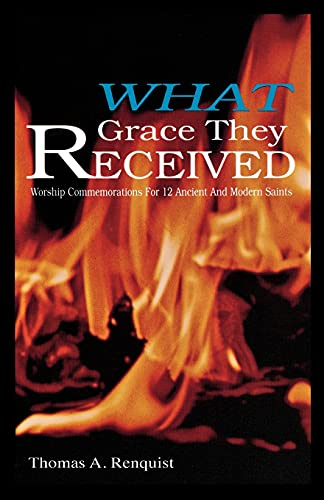 What Grace They Received [Perfect Paperback]