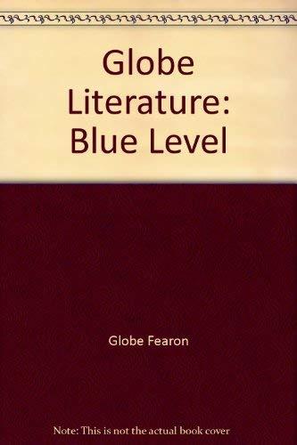 Globe Literature: Blue Level: Fearon, Globe