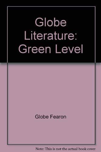 Globe Literature: Green Level: Globe Fearon