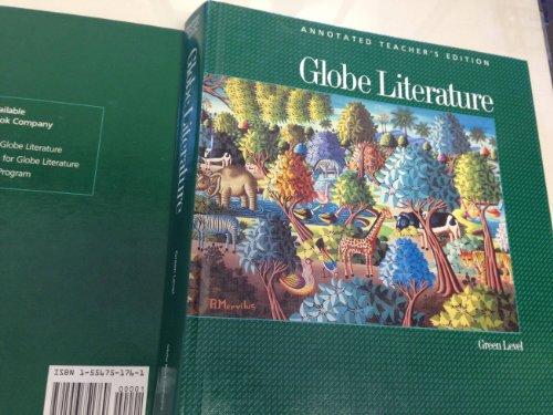 Globe Literature: Green Level, Annotated Teacher's Edition: Fearon, Globe