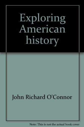9781556755316: Exploring American history