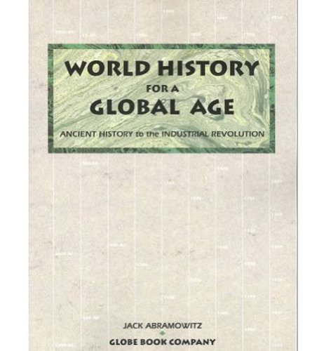 9781556756832: GF WORLD HISTORY FOR A GLOBAL AGE BOOK ONE SE 1993C (Globe/World History-Global Age)