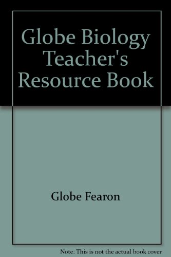 9781556757204: Globe Biology Teacher's Resource Book