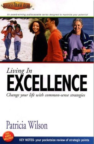 9781556780776: Living in Excellence (Success Track Audio)