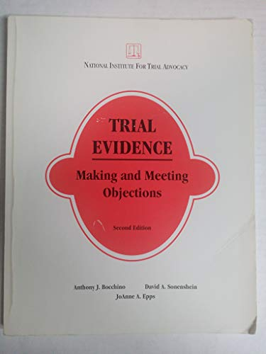 Trial Evidence--Making and Meeting Objections