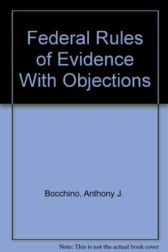 9781556813634: Federal Rules of Evidence With Objections