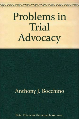 9781556814945: Problems in trial advocacy