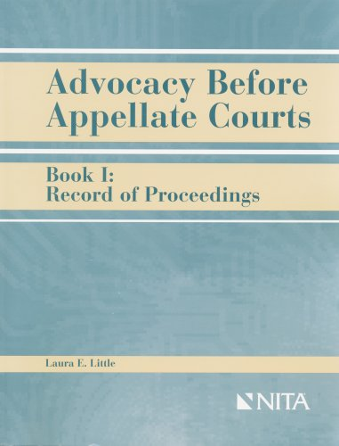 9781556814990: Advocacy Before Appellate Courts Book I