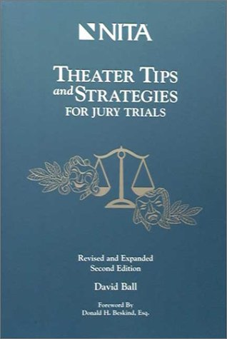 9781556815317: Theater Tips and Strategies for Jury Trials by David Ball