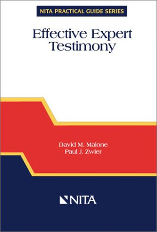 9781556815645: Effective Expert Testimony (Practical Guide series) (Nita Practical Guide Series)