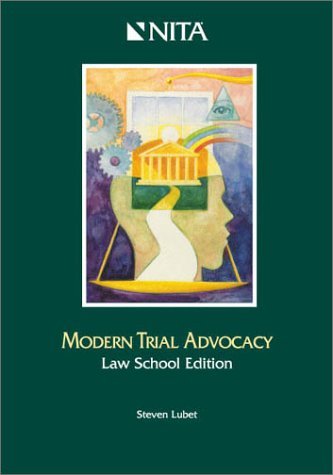 9781556817144: Modern Trial Advocacy Law School Edition