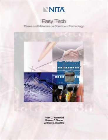 9781556817151: Easy Tech : Cases and Materials in Courtroom Technology