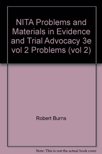 NITA Problems and Materials in Evidence and: Robert Burns