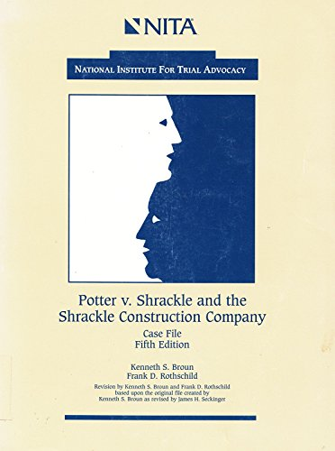 Potter v. Shrackle and the Shrackle Construction: Kenneth S Broun