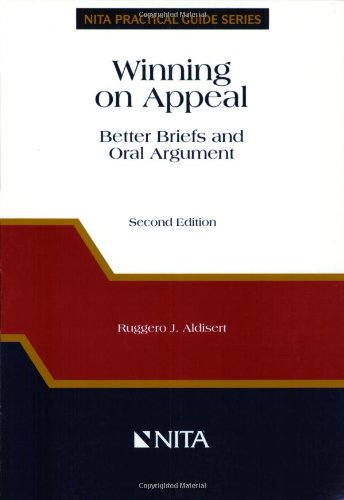9781556818240: Winning on Appeal: Better Briefs & Oral Argument