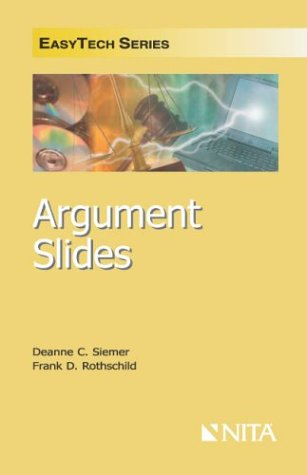 9781556818455: Argument Slides: Quick Mastery of Exhibits for Cross and Closing (Easytech Series)