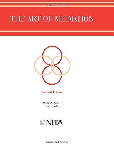 The Art of Mediation: Mark Bennett, Scott H. Hughes, Michele G. Hermann