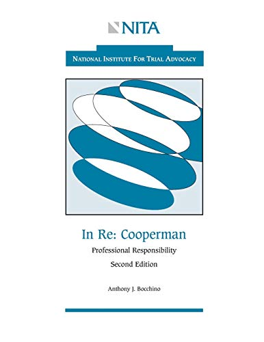 9781556819575: In Re: Cooperman Professional Responsibility: Second Edition (NITA)
