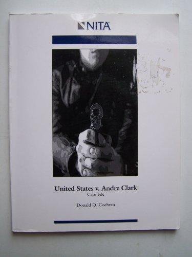 9781556819971: United States v. Andre Clark Case File