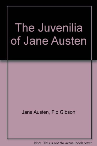 The Juvenilia of Jane Austen (Classic Books on Cassettes Collection) [UNABRIDGED]: Jane Austen/ Flo...