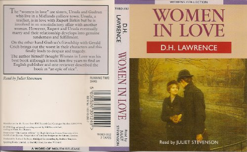 Women In Love (Classic Books on Cassettes Collection) [UNABRIDGED} (1556853521) by D. H. Lawrence; Flo Gibson (Narrator)