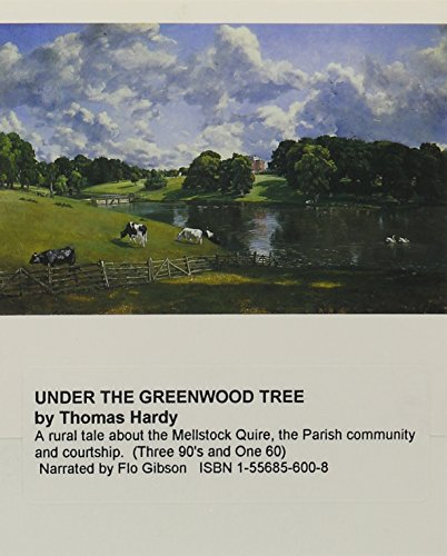 9781556856006: Under The Greenwood Tree (Classic Books on Cassettes Collection) [UNABRIDGED]
