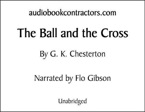 9781556856440: The Ball And The Cross (Classic Books on Cassettes Collection) [UNABRIDGED]