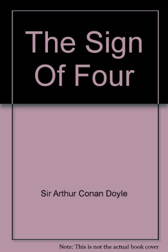9781556857386: The Sign Of Four (Classic Books on Cassettes Collection) [UNABRIDGED]