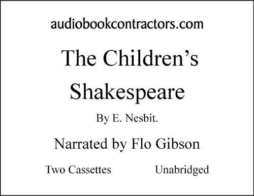 The Children's Shakespeare (Classic Books on Cassettes Collection) [UNABRIDGED]: Edith Nesbit