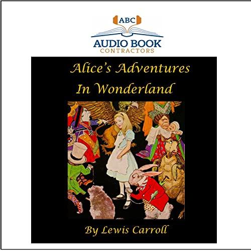 Alice's Adventures In Wonderland (Classic Books on: Lewis Carroll; Flo