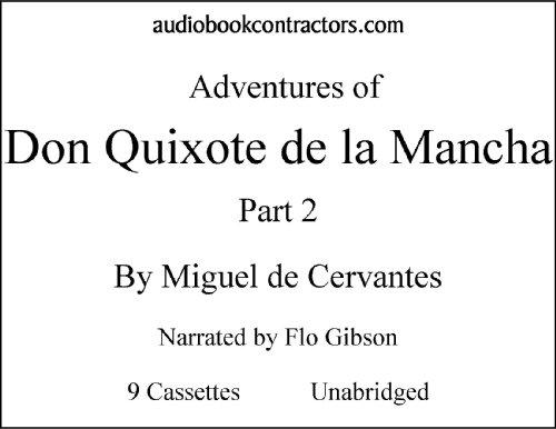 9781556857843: The Adventures of Don Quixote de la Mancha: Part 2 (Classic Books on Cassettes Collection)