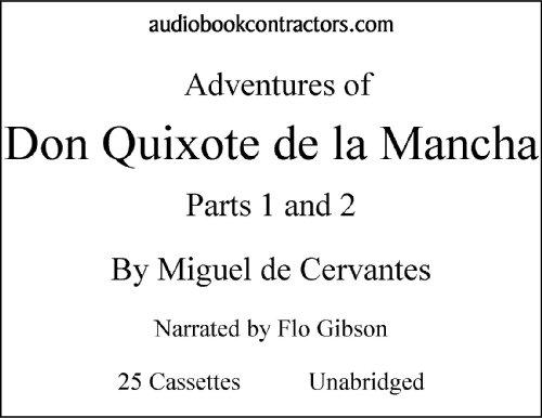 9781556857850: The Adventures Of Don Quixote De La Mancha: Parts 1 & 2 (Classic Books on Cassettes Collection) [UNABRIDGED]