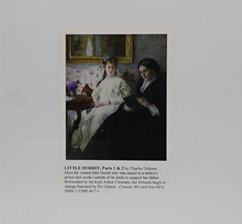 Little Dorrit: Parts 1 & 2 (Classic Books on Cassettes Collection) [UNABRIDGED]: Charles ...