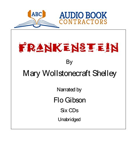 Frankenstein (Classic Books on CD Collection ): Mary Wollstonecraft Shelley;