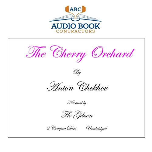 9781556859557: The Cherry Orchard, (Classic Books on CD) [UNABRIDGED]