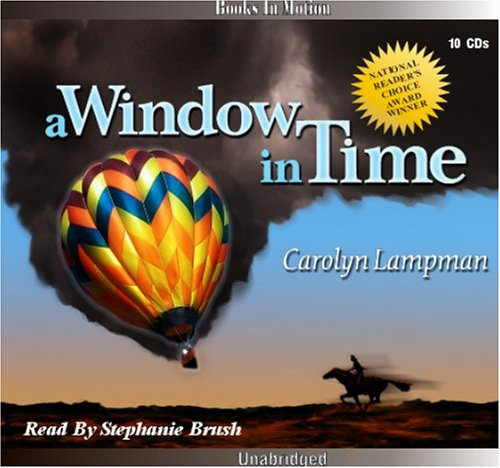 9781556860003: A Window in Time by Carolyn Lampman from Books In Motion.com